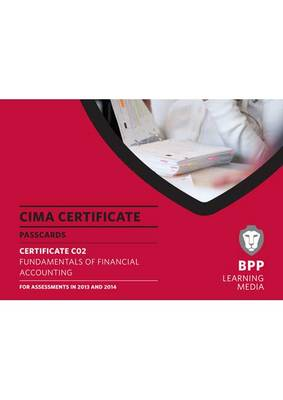 CIMA - Fundamentals of Financial Accounting: Certificate paper C02: Passcards (Spiral bound)