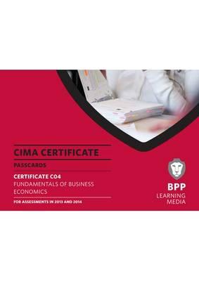 CIMA - Fundamentals of Business Economics: Certificate paper C04: Passcards (Spiral bound)