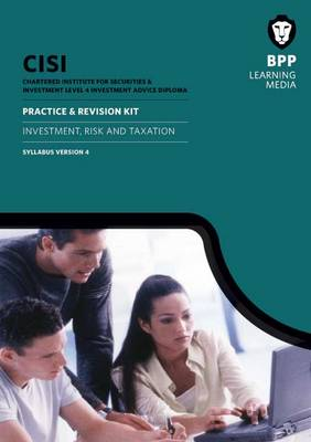 CISI IAD Level 4 Investment Risk and Taxation Practice & Revision Kit Version 4: Revision Kit (Paperback)