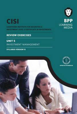CISI Certificate Unit 5 Investment Management Review Exercises Syllabus Version 12: Review Exercise (Paperback)