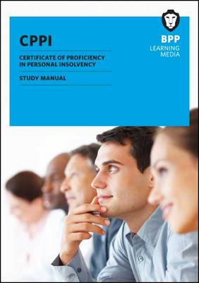Certification of Proficiency in Personal Insolvency Study Text: Study Text (Paperback)