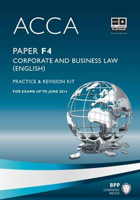 ACCA - F4 Corporate and Business Law (English): Revision Kit (Paperback)