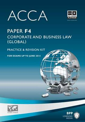 ACCA - F4 Corporate and Business Law (Global): Revision Kit (Paperback)