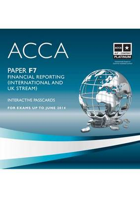 ACCA - F7 Financial Reporting (International): Interactive Passcard (CD-ROM)