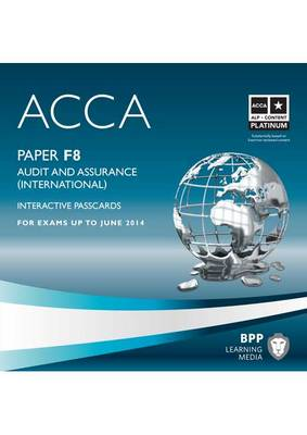 ACCA - F8 Audit and Assurance (International): Interactive Passcard (CD-ROM)