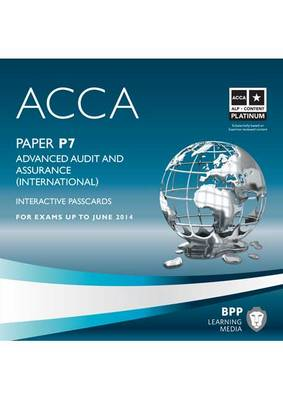 ACCA - P7 Advanced Audit and Assurance (International): Interactive Passcard (CD-ROM)