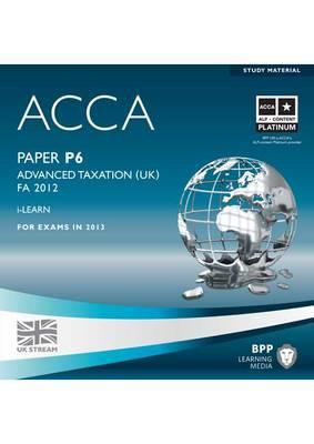 ACCA - P6 Advanced Taxation FA2012: iLearn (CD-ROM)