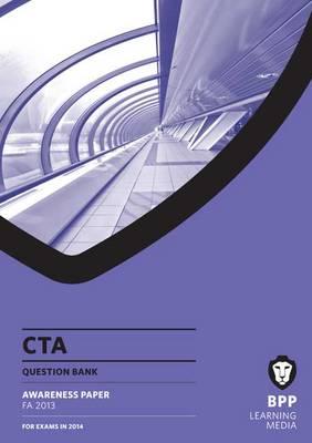 CTA Awareness Question Bank FA2013: Question Bank (Paperback)
