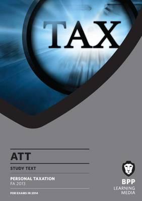 ATT 1: Personal Taxation FA2013: Study Text (Paperback)