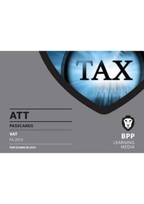 ATT 6: VAT FA2013: Paper 6: Passcards (Spiral bound)