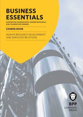 Business Essentials Human Resource Development and Employee Relations: Study Text (Paperback)