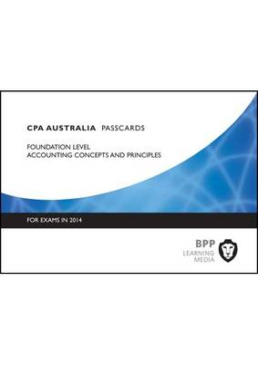 CPA Accounting Concepts & Principles: Foundation level: Passcards (Spiral bound)