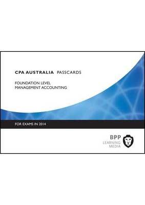 CPA Management Accounting: Foundation level: Passcards (Spiral bound)