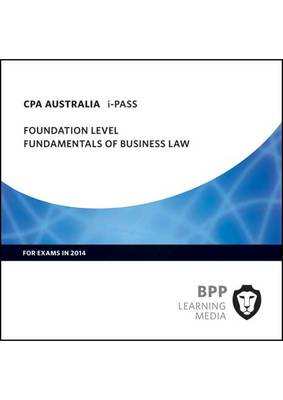 CPA Australia Fundamentals of Business Law: Foundation level: iPass (CD-ROM)