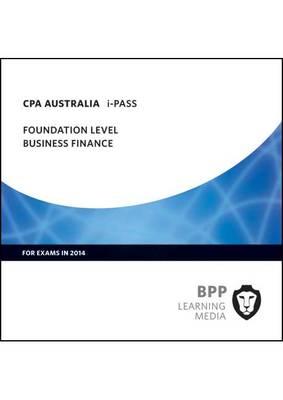 CPA Australia Business Finance: Foundation level: iPass (CD-ROM)