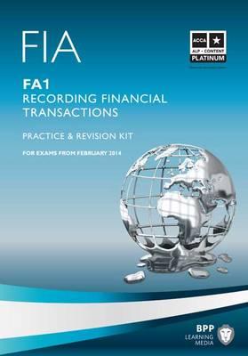 FIA - Recording Financial Transactions FA1: Revision Kit (Paperback)