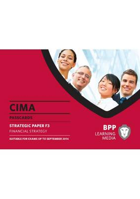 CIMA Financial Strategy: Strategic paper F3: Passcards (Spiral bound)