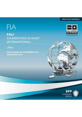 FIA Foundations in Audit (International) FAU INT: iPass (CD-ROM)