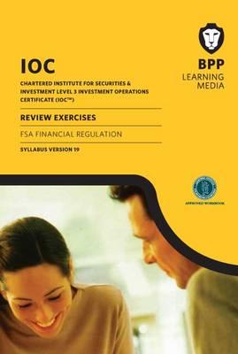 IOC FSA Financial Regulation Review Exercises Syllabus Version 19: Review Exercises (Paperback)