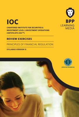 IOC Principles of Financial Regulation Review Exercises Syllabus Version 12: Review Exercises (Paperback)