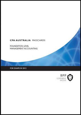CPA Australia - Management Accounting: Foundation level: Passcards (Spiral bound)