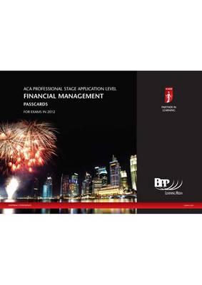 ICAEW - Financial Management Passcard 2012: Passcards (Spiral bound)