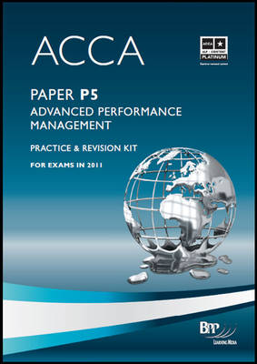 ACCA - P5 Advanced Performance Management: Revision Kit (Paperback)