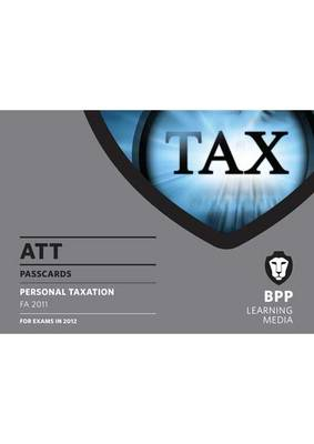 ATT - 1: Personal Taxation (FA 2011): Paper 1: Passcards (Spiral bound)