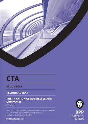 CTA - Technical Text - the Taxation of Businesses and Companies: Study Text (Paperback)