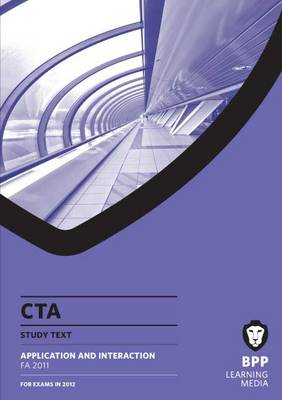 CTA - Application and Interaction: Study Text (Paperback)