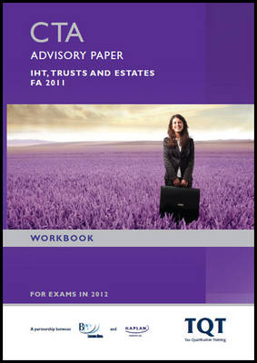 CTA - IHT, Trusts and Estates - Workbook: Workbook (Paperback)