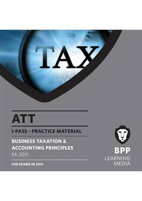 ATT - Paper 2 - Business Taxation and Accounting Principles: i-Pass (CD-ROM)