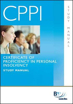 CPPI - Certification of Proficiency in Personal Insolvency Study Text (Paperback)