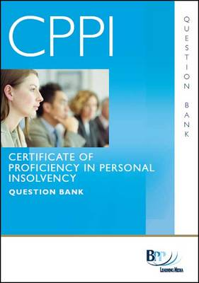 CPPI - Certification of Proficiency in Personal Insolvency Question Bank (Paperback)