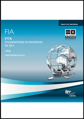 FIA Foundations in Taxation - FTX iPass 2011: iPass (CD-ROM)