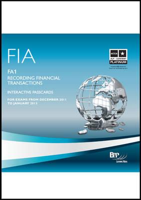 FIA Recording Financial Transactions - FA1 Interactive Passcards 2011: Interactive Passcards (CD-ROM)