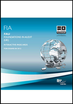 FIA Foundations in Audit (UK) - FAU UK Interactive Passcards 2011: Interactive Passcards (CD-ROM)