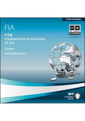 FIA Foundations in Taxation - FTX Interactive Passcards 2011: Interactive Passcards (CD-ROM)