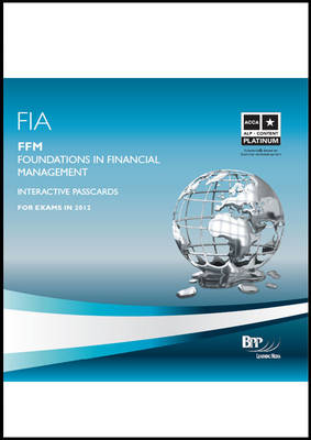 FIA Foundations in Financial Management - FFM Interactive Passcards 2011: Interactive Passcards (CD-ROM)