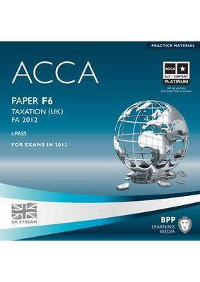 ACCA - F6 Taxation FA2012: iPass (CD-ROM)