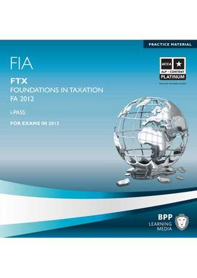 FIA - Foundations in Taxation - FTX: iPass (CD-ROM)