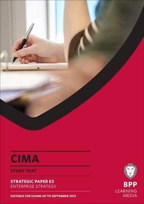 CIMA - Enterprise Strategy: Study Text (Paperback)