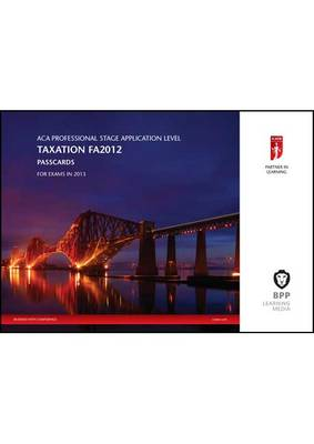 ICAEW - Taxation (FA 2012): Passcards (Spiral bound)