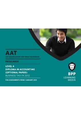 AAT - Business Tax FA2012: Passcard (L4O) (Spiral bound)