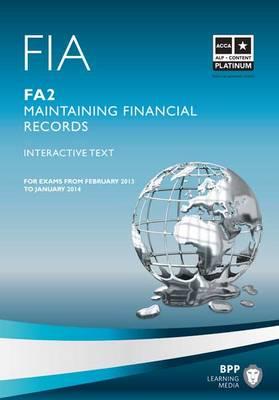 FIA - Maintaining Financial Records FA2: FIA Maintaining Financial Records FA2 FA2 (Paperback)