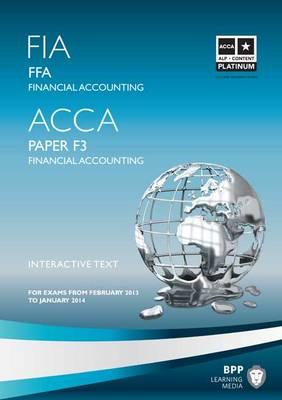 FIA - Foundations of Financial Accounting FFA: Fia - Foundations of Financial Accounting Ffa Paper F3 (Paperback)