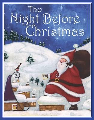 Night Before Christmas - Traditional Christmas S . (Hardback)