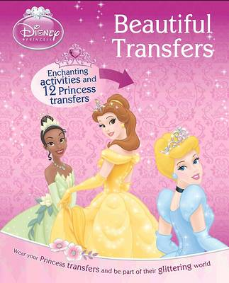 Disney Princess Transfers - Beautiful Body Art (Paperback)