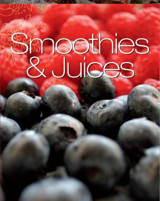 Perfect - Smoothies & Juices (Hardback)