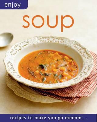 Enjoy - Soups (Paperback)
